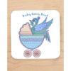Baby Blue Liver Bird Coaster